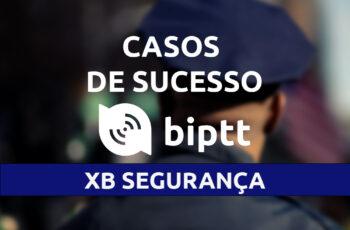 Empresa de Segurança Privada encontra no BiPTT um substituto mais moderno, de maior qualidade e de menor custo para os rádios convencionais.