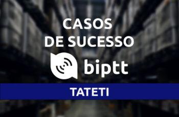 Tateti adota plataforma de comunicação BiPTT que dispensa o uso do chip no celular